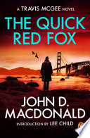 The Quick Red Fox  Introduction by Lee Child