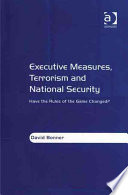 Executive Measures, Terrorism and National Security