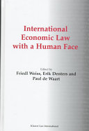International Economic Law With a Human Face