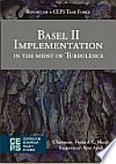 Basel II Implementation in the Midst of Turbulence