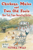 Chickens, Mules and Two Old Fools ebook