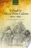 Ireland In Official Print Culture 1800 1850