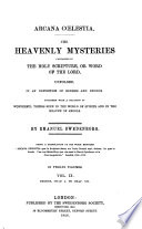 Arcana C  lestia  The heavenly mysteries contained in the Holy Scripture     unfolded  etc   Preface     by the Rev  J  Clowes    Book PDF