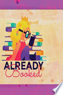 Already Booked - Geek Charming Notebook