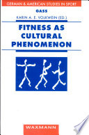 Fitness As Cultural Phenomenon