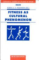Fitness as Cultural Phenomenon