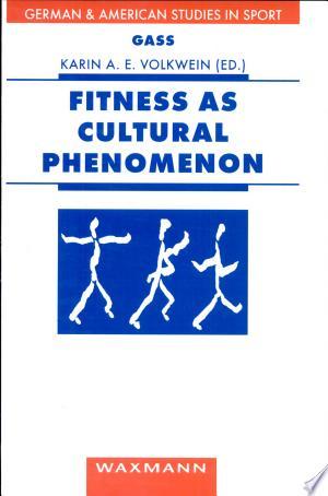Fitness+as+Cultural+Phenomenon