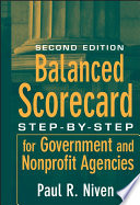 """Balanced Scorecard: Step-by-Step for Government and Nonprofit Agencies"" by Paul R. Niven"