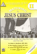 Walk with Jesus Christ, the Truth Ii' 2008 Ed. (maturing in Jesus Christ)