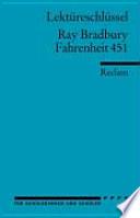 Lektüreschlüssel für Schüler, Ray Bradbury: Fahrenheit 451