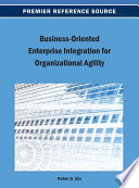 Business Oriented Enterprise Integration For Organizational Agility Book PDF