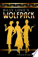Billy Love s Wolfpack