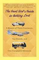 The Good Girl's Guide to Getting Lost [Pdf/ePub] eBook