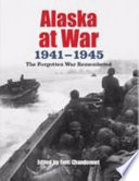 Alaska At War 1941 1945