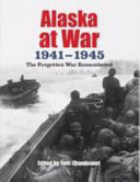 Alaska at War, 1941-1945