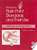 Manual on Flash Point Standards and Their Use