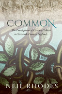 Common: The Development of Literary Culture in Sixteenth-Century England [Pdf/ePub] eBook