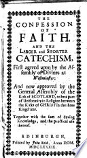 The Confession of Faith  and the Larger and Shorter Catechism  Book