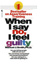 When I Say No  I Feel Guilty