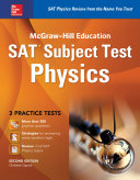 McGraw-Hill Education SAT Subject Test Physics 2nd Ed.