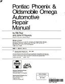Haynes Pontiac Phoenix and Oldsmobile Omega Owners Workshop Manual  1980 1984