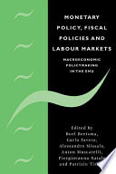 Monetary Policy Fiscal Policies And Labour Markets