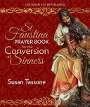 St  Faustina Prayer Book for the Conversion of Sinners
