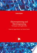 Electrospinning and Electrospraying