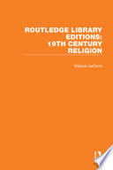 Routledge Library Editions 19th Century Religion