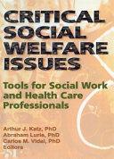 Critical Social Welfare Issues