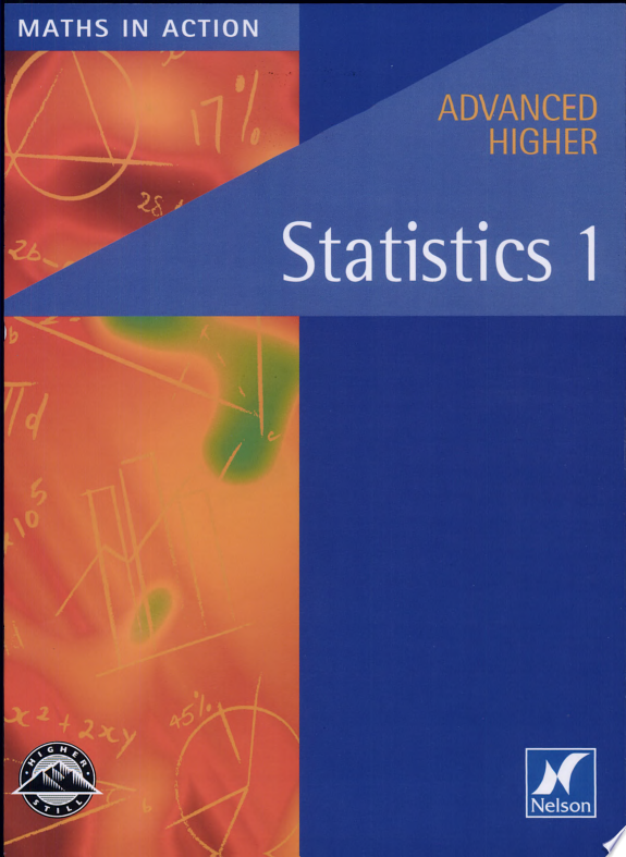 Maths in Action   Advanced Higher Statistics 1