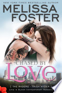 Chased by Love (The Ryders #3) Love in Bloom Contemporary Romance