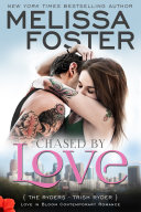 Chased by Love  The Ryders  3  Love in Bloom Contemporary Romance