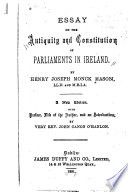 Essay on the antiquity and constitution of parliaments in Ireland