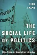 The Social Life of Politics