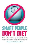 Smart People Don't Diet