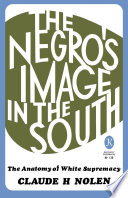 The Negro s Image in the South Book