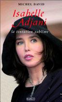 Pdf Isabelle Adjani : La tentation sublime Telecharger