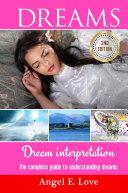Dreams  Dream interpretation  The complete guide to understanding dreams
