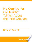No Country for Old Maids?