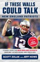If These Walls Could Talk: New England Patriots Pdf/ePub eBook
