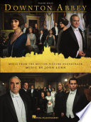Downton Abbey  Music from the Motion Picture Soundtrack Songbook