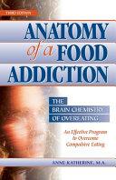 Anatomy of a Food Addiction ebook