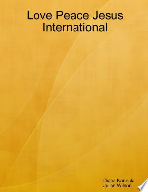 Love Peace Jesus International