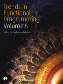 Trends in Functional Programming