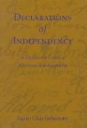 Declarations of Independency in Eighteenth century American Autobiography