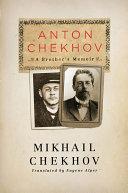 Anton Chekhov  A Brother s Memoir