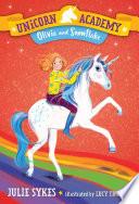 Unicorn Academy 6 Olivia And Snowflake