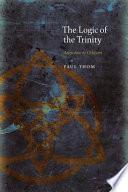 The Logic Of The Trinity Augustine To Ockham
