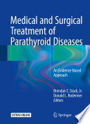 Medical and Surgical Treatment of Parathyroid Diseases